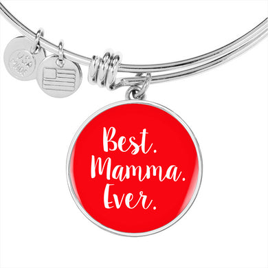 Best Mamma Ever with Red Circle Charm Bangle in Gold & Stainless Steel