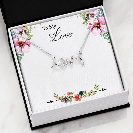 Scripted Love Necklace to Sweetheart