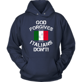 God Forgives Italians Don't Shirt