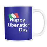 Happy Liberation Day 11oz Mug