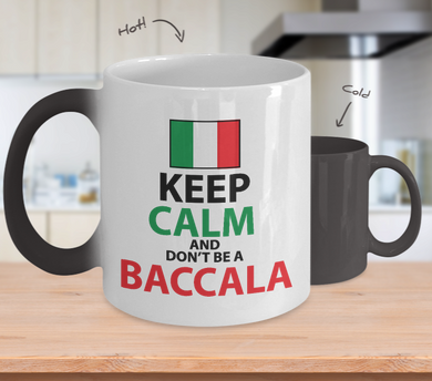 Don't Be A Baccala Color Changing Mug