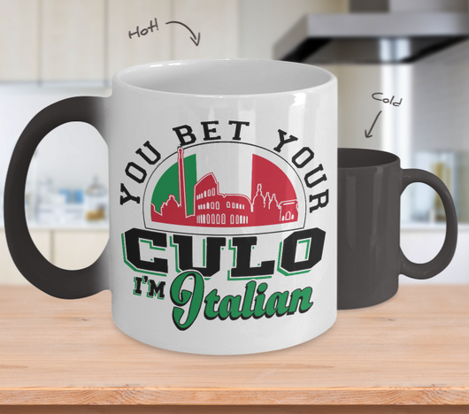 You Bet I'm Italian Color Changing Mug