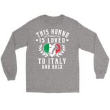 This Nonno is Loved to Italy and Back Shirt