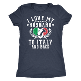 I Love My Husband to Italy and Back
