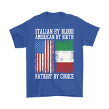 Italian By Blood Patriot By Choice Shirt