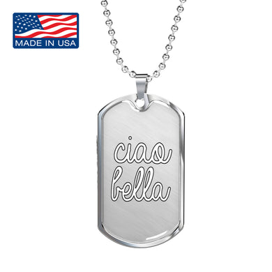Ciao Bella Dog Tag Pendant with Military Chain in Stainless Steel & Gold option