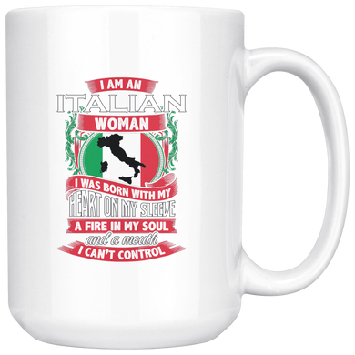 I am an Italian Woman 15oz Mug