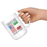 Italian By Blood Patriot By Choice 15oz Mug