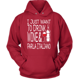 Drink Wine And Parla Italiano Shirt