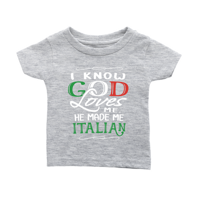 God Made Me Italian Infant Shirt