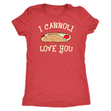 I Cannoli Love You Shirt