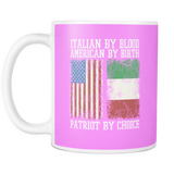 Italian By Blood Patriot By Choice 11oz Mug
