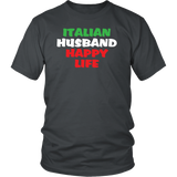 Italian Husband Happy Life Shirt