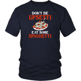 Eat Some Spaghetti Shirt