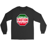 Caution Italian Temper Shirt