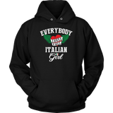 Everybody Loves a Nice Italian Girl Shirt