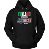 Italian By Birth American By Choice Shirt