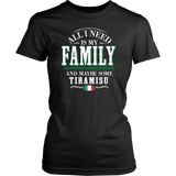 Family and Tiramisu Shirt