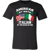 American By Birth Italian By The Grace Of God Shirt