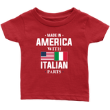Made in America with Italian Parts Infant Shirt
