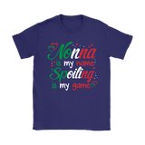 Nonna is My Name Shirt