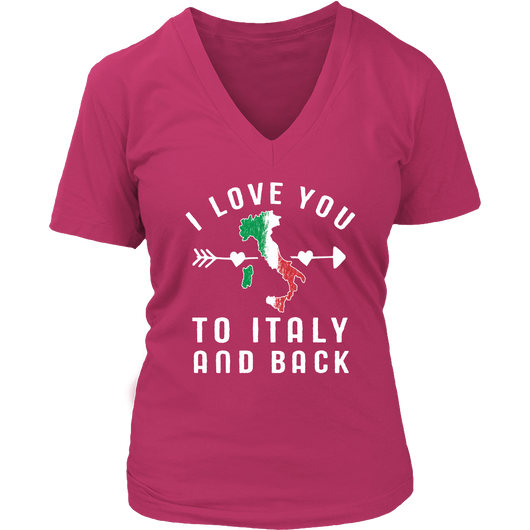 I Love You to Italy and Back Shirt