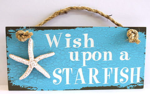 WISH UPON A STARFISH SIGN