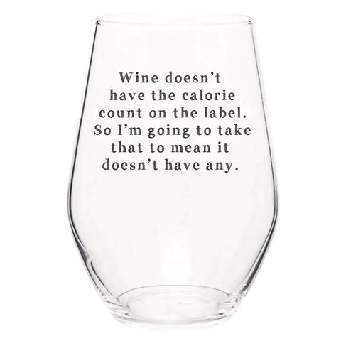 Wine Glass-Doesn't Have Calories