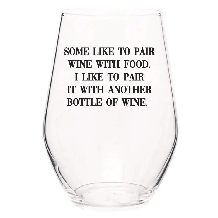 Wine Glass-I Like to Pair Wine
