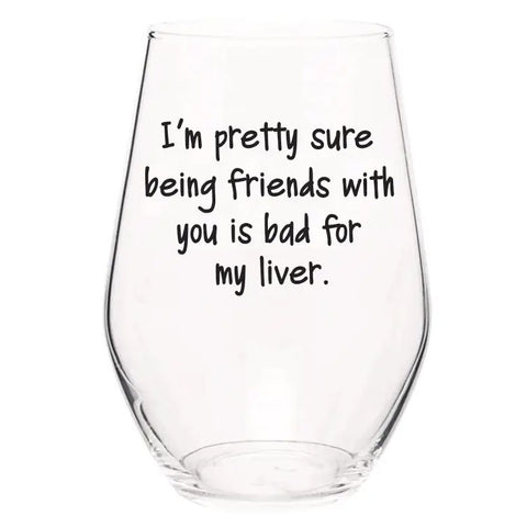 Wine Glass-Friends With You