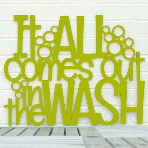 It All Comes Out in the Wash Wall Art