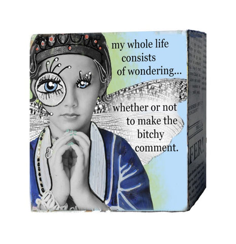 Mini Canvas-Bitchy Comment