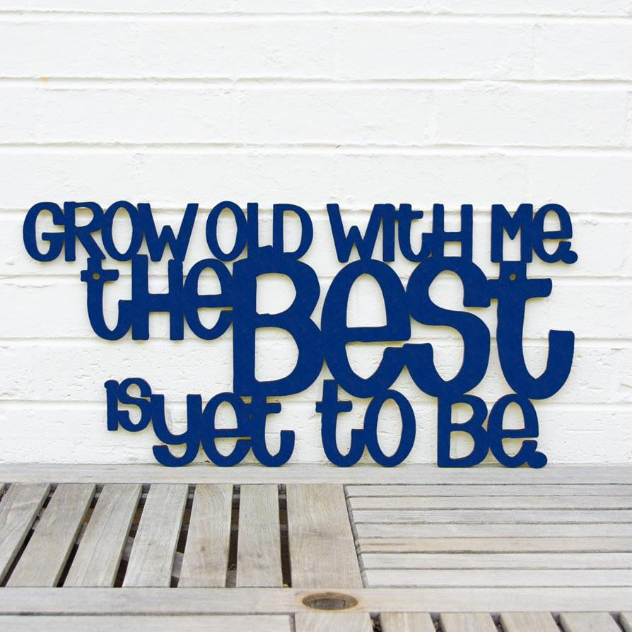 Grow Old With Me-Wall Art