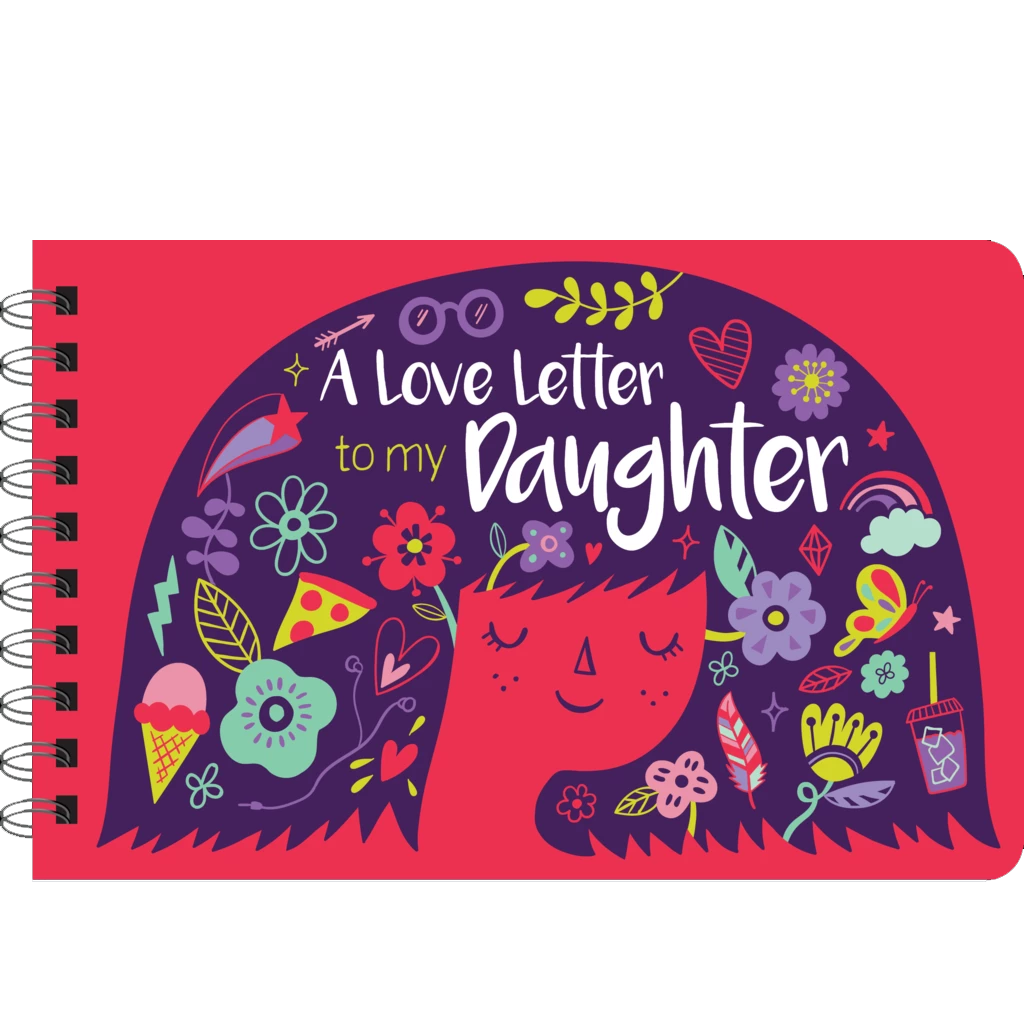 A Love Letter to My Daughter Book