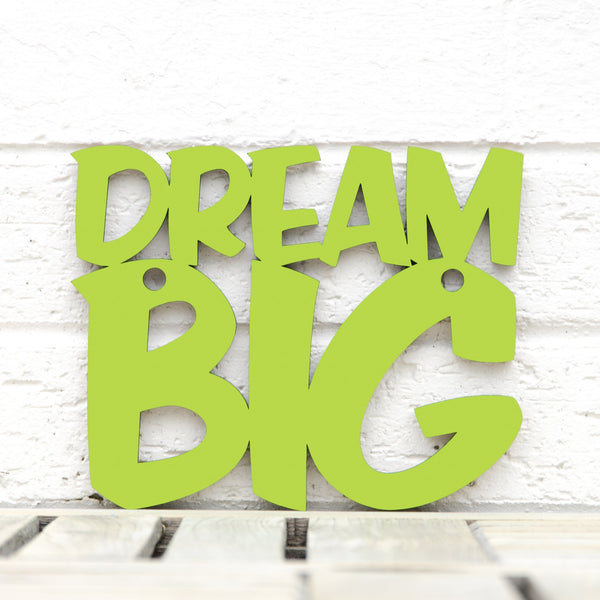 Dream Big Sign
