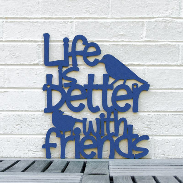 Life is Better With Friends-Wall Art