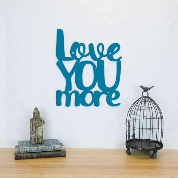 Love You More-Wall Art
