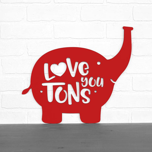 Love You Tons Elephant Sign