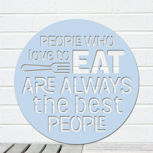 People Who Love to Eat Sign