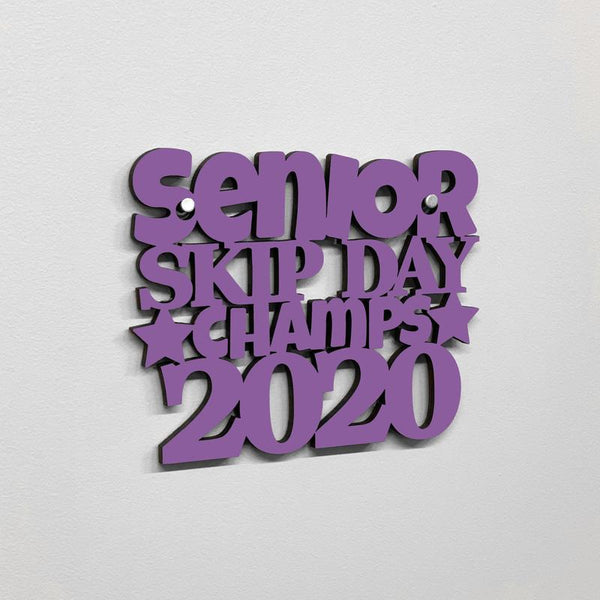 Senior Skip Day Champ 2020 - Wall Art