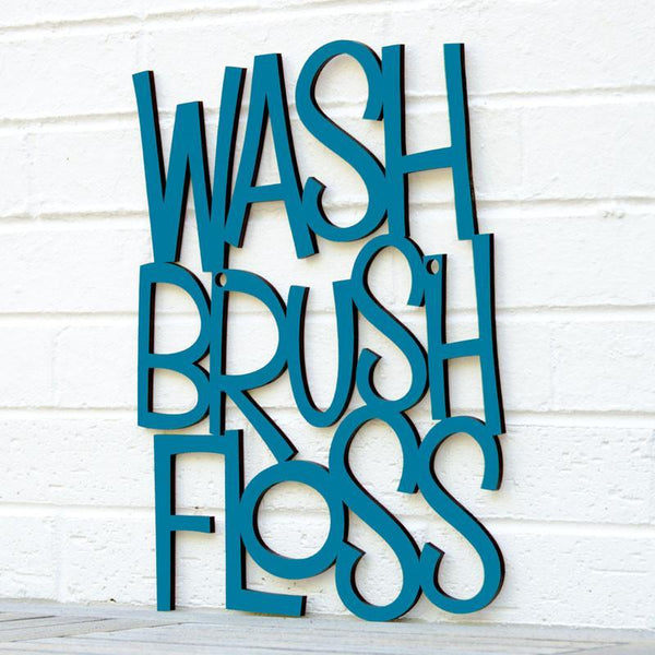 Wash Brush Floss Sign