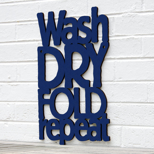 Wash Dry Fold Repeat-Wood Word Wall Art