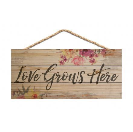 Hanging Sign-Love Grows Here
