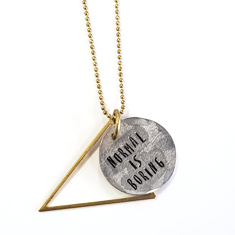 Normal is Boring Necklace