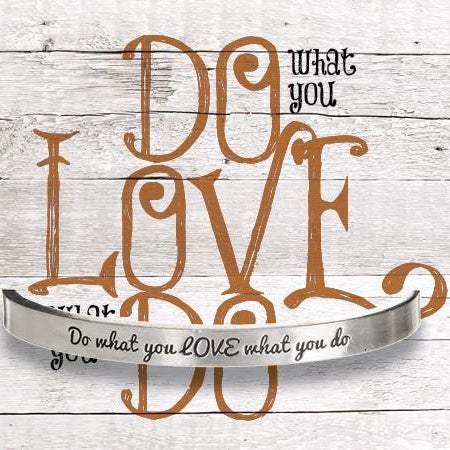 Cuff Bracelet-Do What You Love