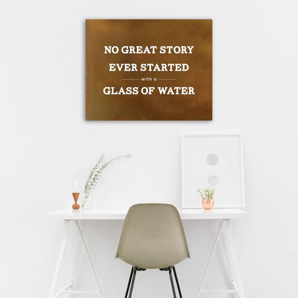 No Great Story Wall Art