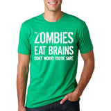 Funny Zombies Eat Brains So You'Re Safe TShirt