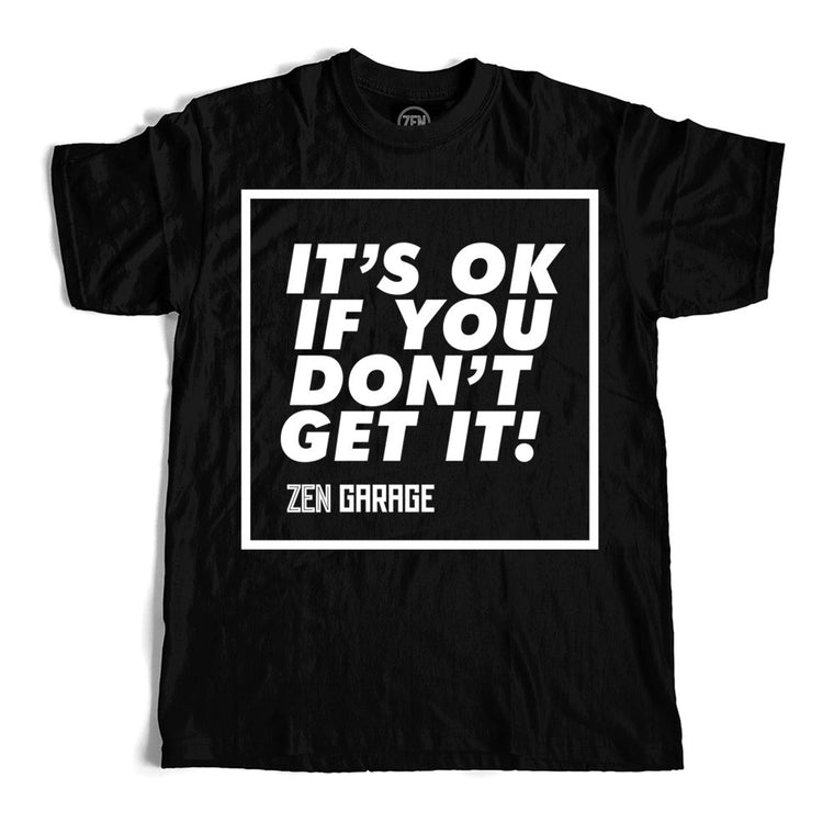 ZEN IT'S OK T