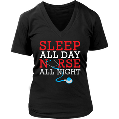 Sleep All Day Nurse All Night - Soft Cotton V- Neck Regular and Plus Sizes