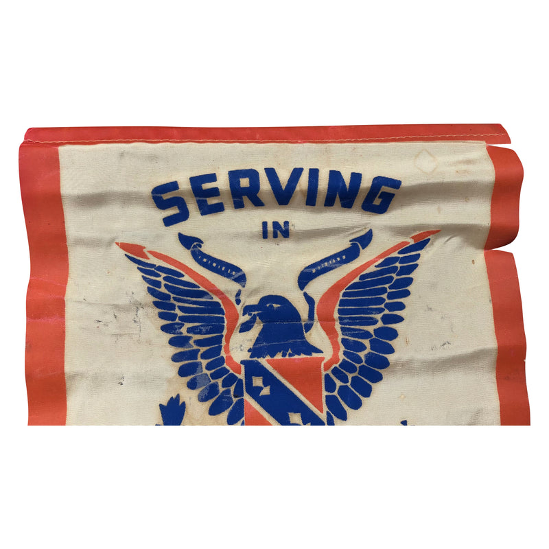 Vintage WWII Serving in U.S. Army Banner